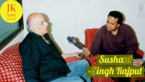 sushant-singh-rajput-Mahesh-bhat