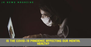 Is-the-Covid-19-pandemic-affecting-our-mental-health?